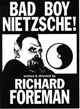 Bad Boy Nietzsche 2000